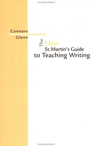 New St. Martins Guide to Teaching Writing (0312197624) by Connors, Robert; Glenn, Cheryl