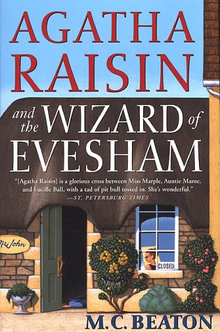 Agatha Raisin and the Wizard of Evesham (Agatha Raisin Mysteries, No. 8): Beaton, M. C.