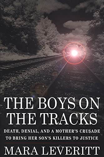 9780312198411: The Boys on the Tracks: Death, Denial, and a Mother's Crusade to Bring Her Son's Killers to Justice