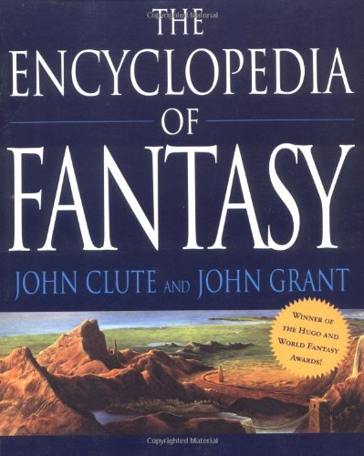 9780312198695: The Encyclopedia of Fantasy
