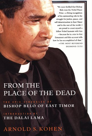 9780312198855: From the Place of the Dead: The Epic Struggles of Bishop Belo of East Timor