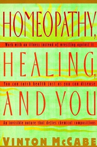 9780312199098: Homeopathy, Healing and You