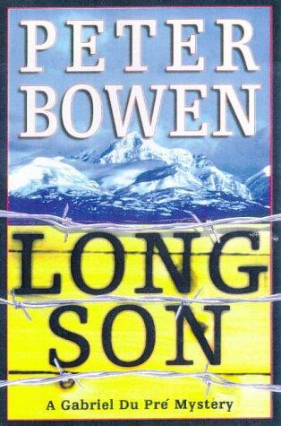 Long Son: Peter Bowen