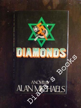 Diamonds: A Novel: Michaels, Alan