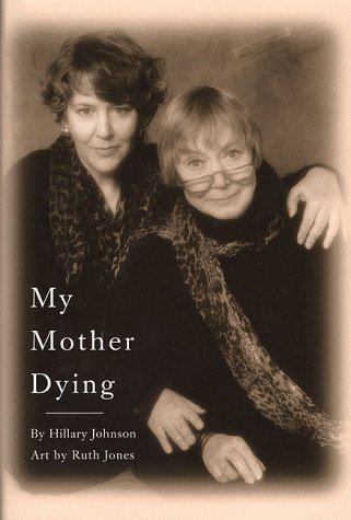 9780312199302: My Mother Dying