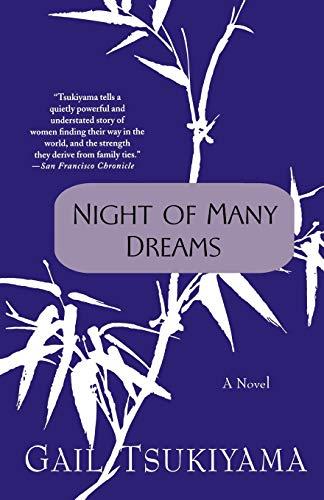 Night of Many Dreams: A Novel: Gail Tsukiyama