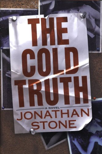 The Cold Truth: Stone, Jonathan