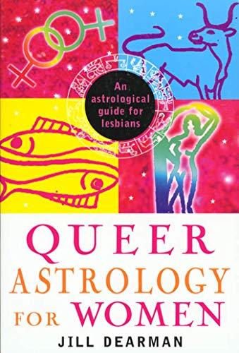 9780312199531: Queer Astrology for Women