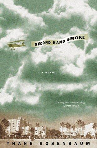 9780312199548: Second Hand Smoke: A Novel