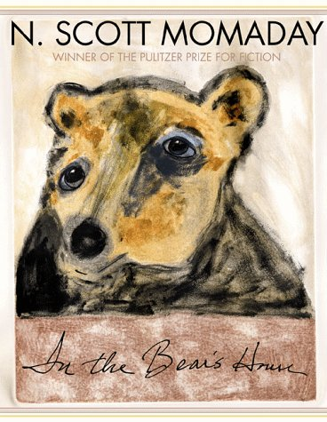 In the Bear's House: Momaday, N. Scott