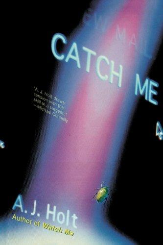 9780312199722: Catch Me