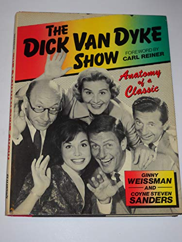 9780312199760: The Dick Van Dyke Show: Anatomy of a Classic
