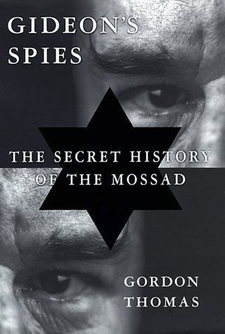 9780312199821: Gideon's Spies: The Secret History of the Mossad