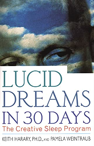 9780312199883: Lucid Dreams in 30 Days: The Creative Sleep Program (In 30 Days Series)