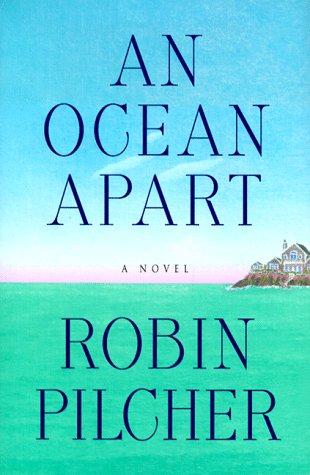 An Ocean Apart: Pilcher, Robin