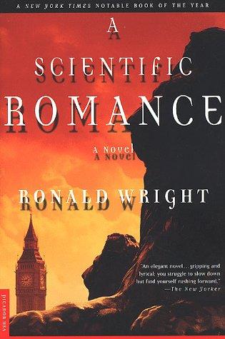 9780312199999: A Scientific Romance: A Novel
