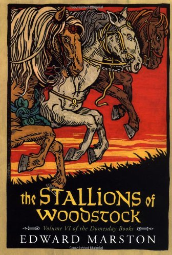 The Stallions of Woodstock: Volume VI of the Domesday Books (Domesday Books (St. Martins)): Marston...