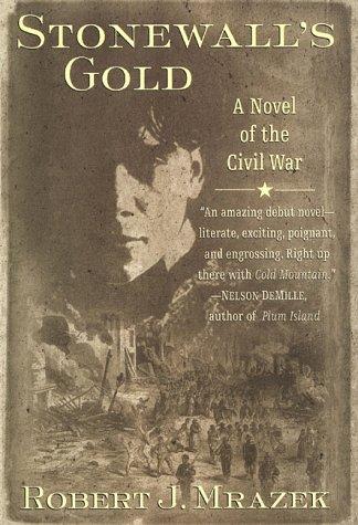 9780312200244: Stonewall's Gold: A Novel of the Civil War