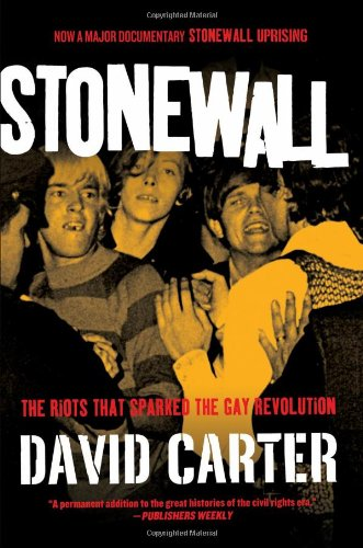 9780312200251: Stonewall: The Riots That Sparked the Gay Revolution