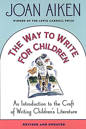9780312200480: The Way to Write for Children: An Introduction to the Craft of Writing Children's Literature