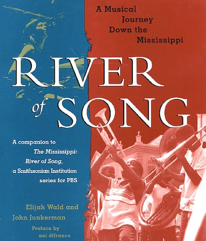 9780312200596: River of Song: A Musical Journey Down the Mississippi