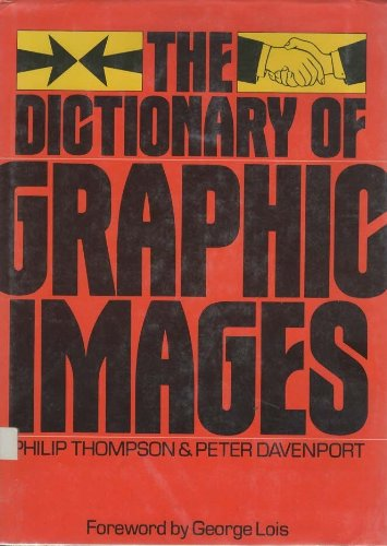 9780312201081: The Dictionary of Graphic Images