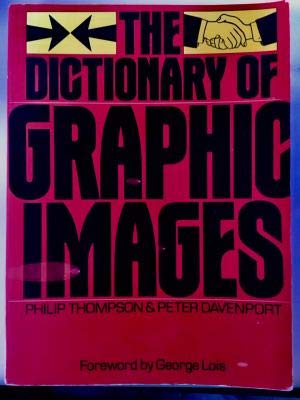 9780312201098: The Dictionary of Graphic Images