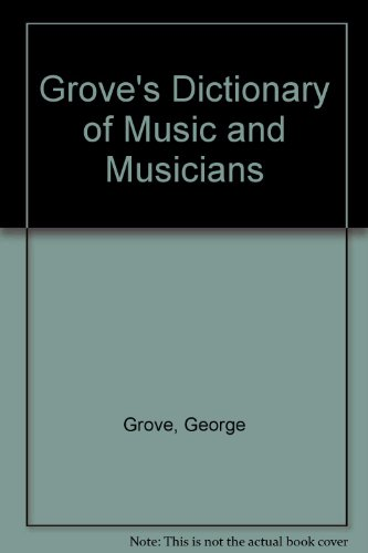 9780312201258: Grove's Dictionary of Music and Musicians