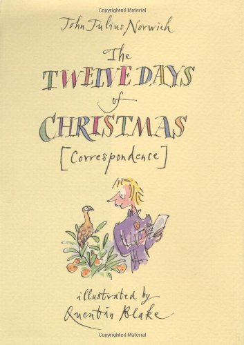 The Twelve Days of Christmas (Correspondence) FIRST EDITION