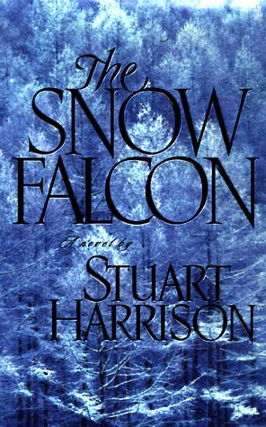9780312201661: The Snow Falcon