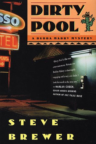 Dirty Pool A Bubba Mabry Mystery (Mint First Edition): Steve Brewer