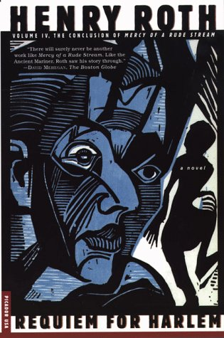 9780312202057: Requiem for Harlem: Mercy of a Rude Stream Volume IV, A Novel