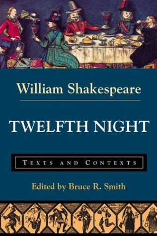 9780312202194: Twelfth Night: Texts and Contexts (Bedford Shakespeare)