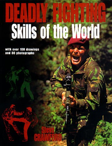9780312202620: Deadly Fighting Skills of the World
