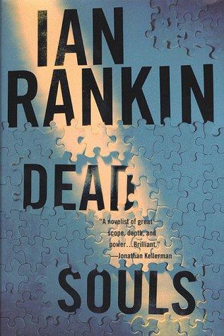 Dead Souls: An Inspector Rebus Novel: Rankin, Ian