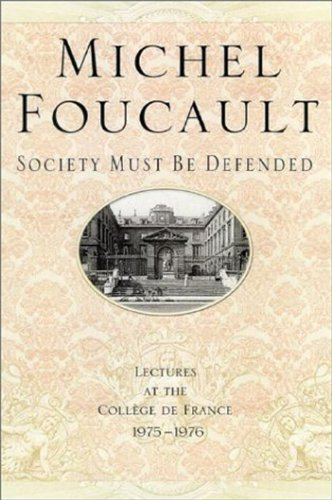 9780312203184: Society Must Be Defended: Lectures at the College De France, 1975-76: Lectures at the Collaege De France, 1975-76