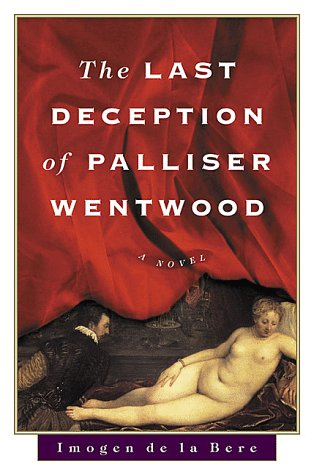 9780312203290: The Last Deception of Palliser Wentwood