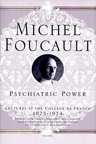 9780312203313: Psychiatric Power: Lectures at the Collège de France, 1973--1974