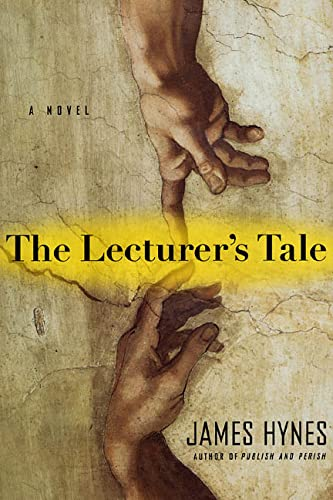 9780312203320: The Lecturer's Tale: A Novel