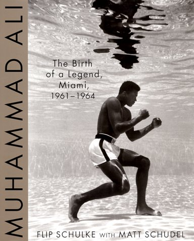 Muhammad Ali: The Birth of a Legend, Miami, 1961-1964
