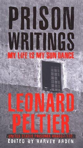 9780312203542: Prison Writings: My Life Is My Sun Dance