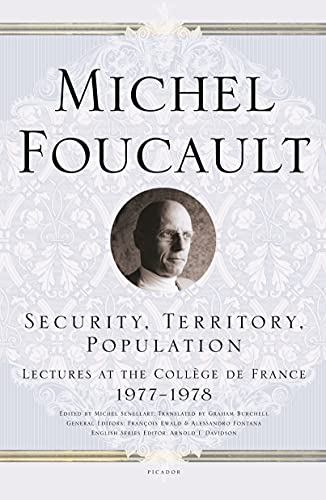 9780312203603: Security, Territory, Population: Lectures at the College de France 1977-1978