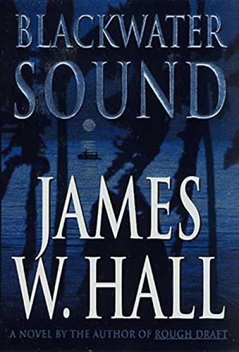 BLACKWATER SOUND (SIGNED): Hall, James W.