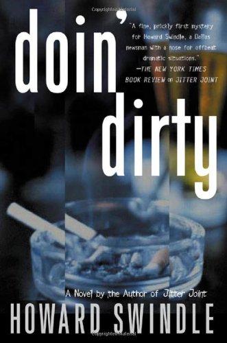 Doin' Dirty: Swindle, Howard