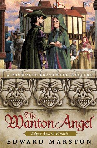 The Wanton Angel ***SIGNED***: Edward Marston