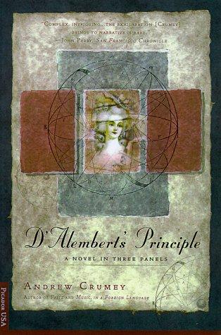 9780312204013: D'Alembert's Principle: A Novel in Three Panels