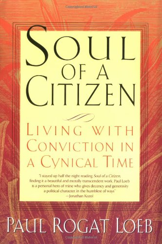 9780312204358: Soul of a Citizen: Living With Conviction in a Cynical Time