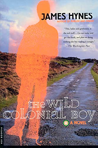 The Wild Colonial Boy: A Novel (0312204426) by Hynes, James