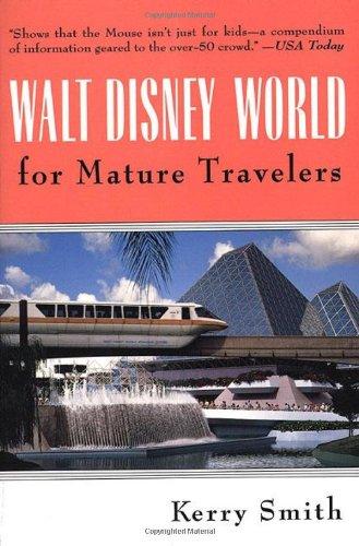 9780312204495: Walt Disney World for Mature Travelers