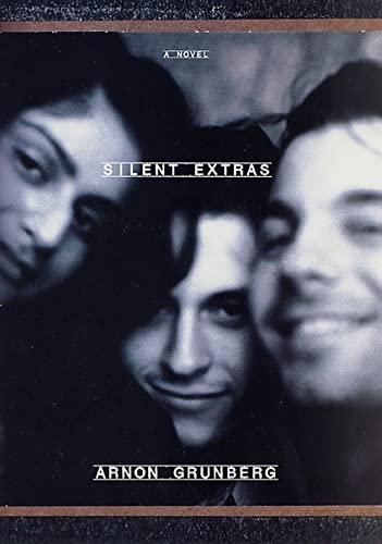 9780312204778: Silent Extras: A Novel